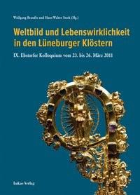 Weltbild und Lebenswirklichkeit in den Lüneburger Klöstern   Brandis / Stork, 2015   Buch (Cover)