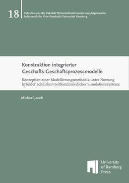 Abbildung von Jacob | Konstruktion integrierter Geschäfts-Geschäftsprozessmodelle | 1. Auflage | 2015 | beck-shop.de
