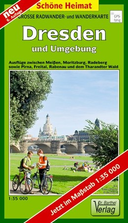 Abbildung von Dresden und Umgebung 1 : 35 000. Radwander- und Wanderkarte   6., Aufl   2015   Ausflüge zwischen Meißen, Mori...