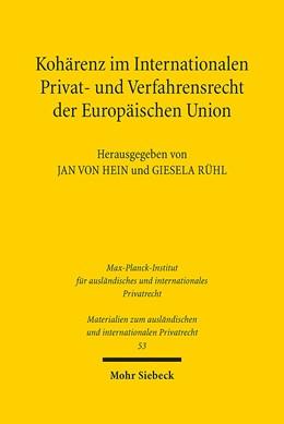 Abbildung von Hein / Rühl | Kohärenz im Internationalen Privat- und Verfahrensrecht der Europäischen Union | 1. Auflage | 2016 | 53 | beck-shop.de