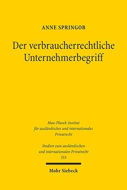 Abbildung von Springob | Der verbraucherrechtliche Unternehmerbegriff | 1. Auflage | 2016 | 353 | beck-shop.de