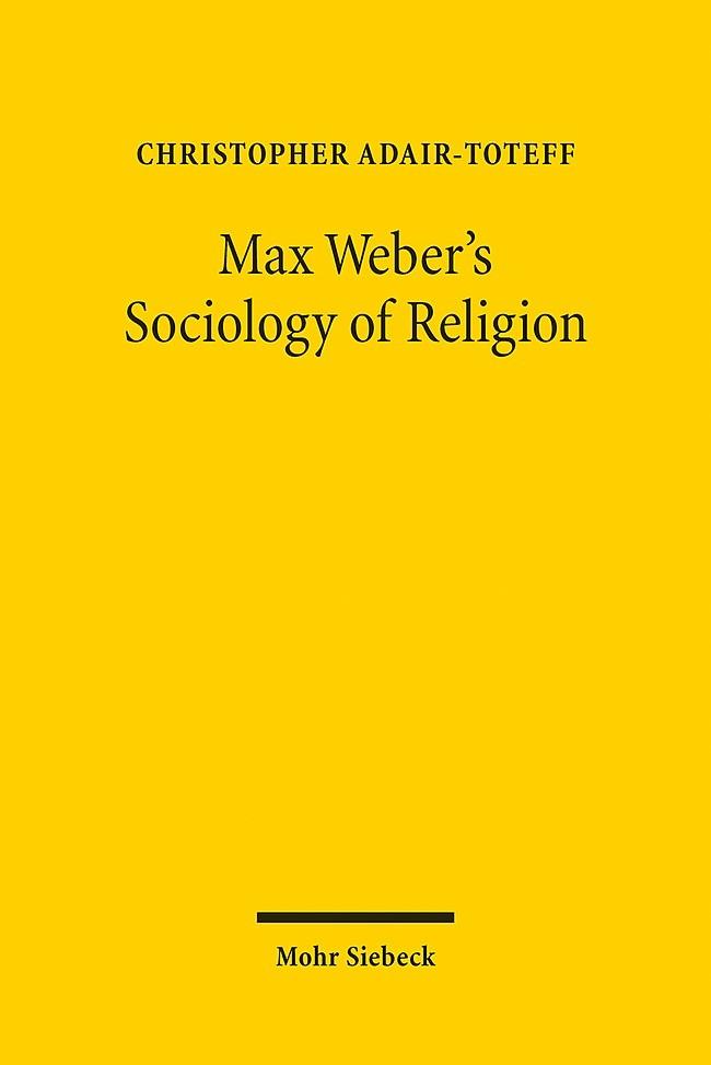 Abbildung von Adair-Toteff | Max Weber's Sociology of Religion | 2016