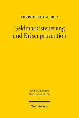 Abbildung von Scholz   Geldmarktsteuerung und Krisenprävention   2016   Die staatliche Leitung der Rei...   15