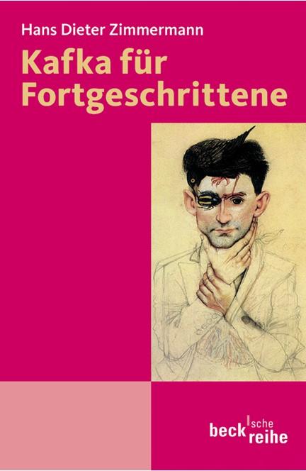Cover: Hans Dieter Zimmermann, Kafka für Fortgeschrittene