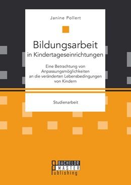 Abbildung von Pollert   Bildungsarbeit in Kindertageseinrichtungen   Erstauflage   2015   Eine Betrachtung von Anpassung...