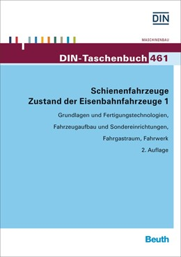 Abbildung von DIN e.V. (Hrsg.) | Schienenfahrzeuge – Zustand der Eisenbahnfahrzeuge 1 | 2. Auflage | 2016 | 461 | beck-shop.de