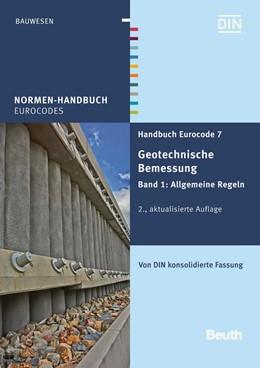 Abbildung von DIN e.V. | Handbuch Eurocode 7 - Geotechnische Bemessung | 2. Auflage | 2015 | beck-shop.de