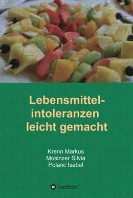 Abbildung von Polanc / Markus / Silvia | Lebensmittelintoleranzen leicht gemacht | 2015