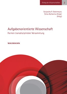Abbildung von Ostermeyer / Krüger   Aufgabenorientierte Wissenschaft   1. Auflage   2015   2   beck-shop.de