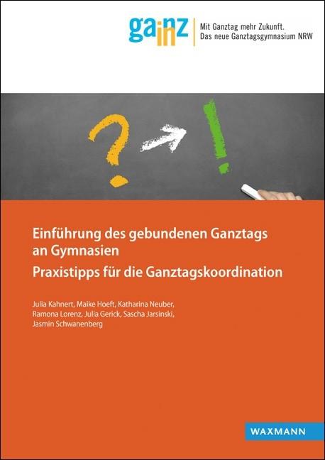 Einführung des gebundenen Ganztags an Gymnasien | Kahnert / Hoeft / Neuber, 2015 | Buch (Cover)
