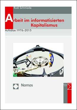 Abbildung von Schmiede | Arbeit im informatisierten Kapitalismus | 2015 | Aufsätze 1976-2015