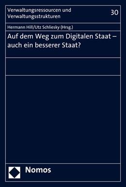 Abbildung von Hill / Schliesky   Auf dem Weg zum Digitalen Staat - auch ein besserer Staat?   2015   30