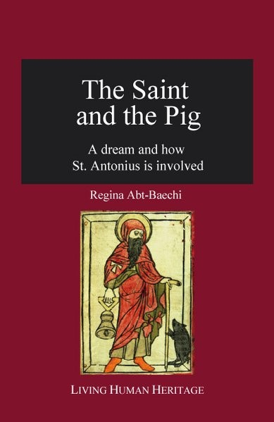 The Saint and the Pig | Abt-Baechi, 2015 | Buch (Cover)