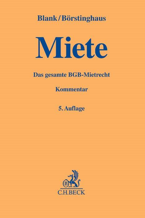 Miete | Blank / Börstinghaus | 5., völlig neubearbeitete Auflage, 2016 | Buch (Cover)