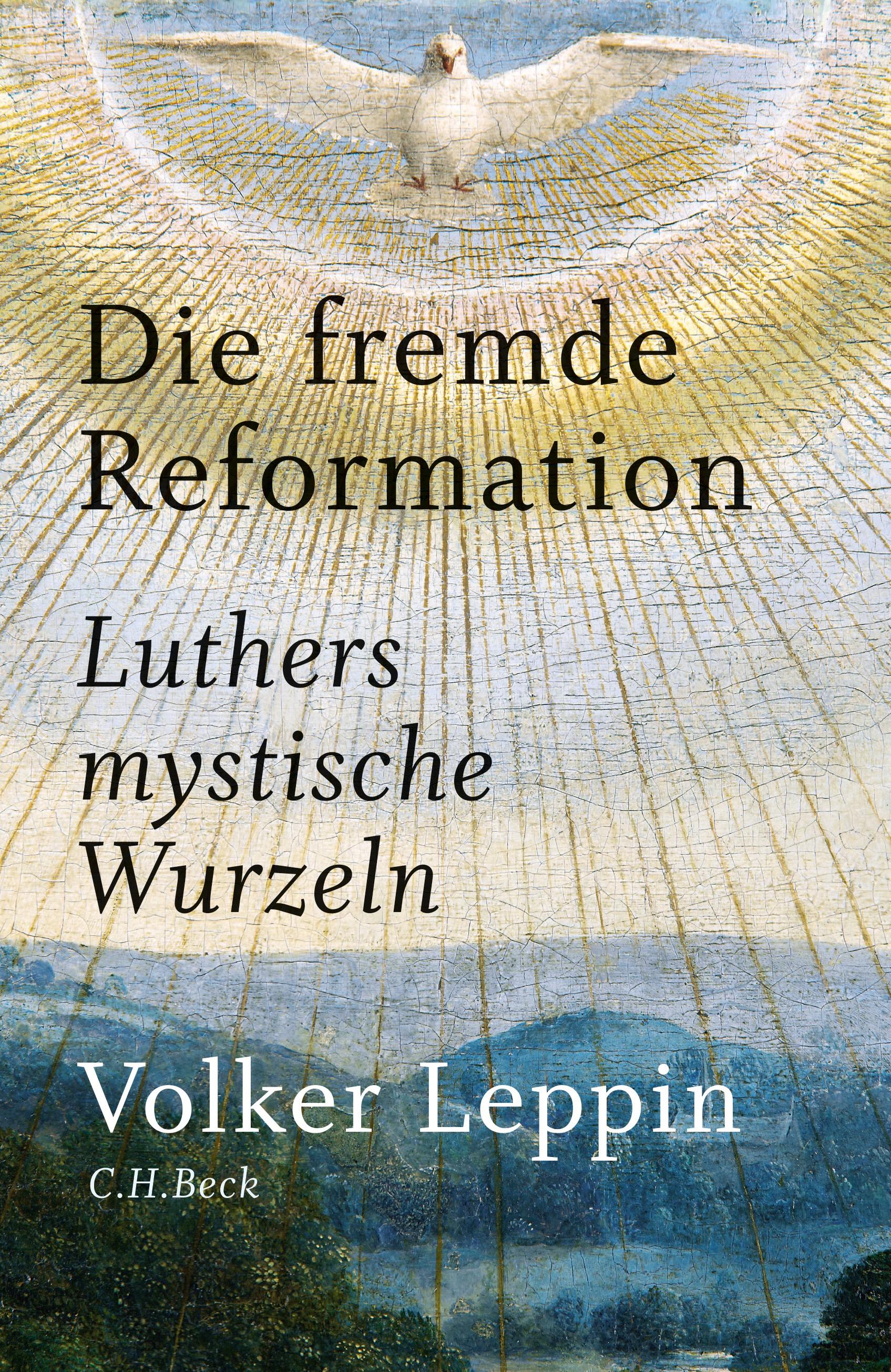 Die fremde Reformation | Leppin, Volker | 2., durchgesehene Auflage, 2016 | Buch (Cover)