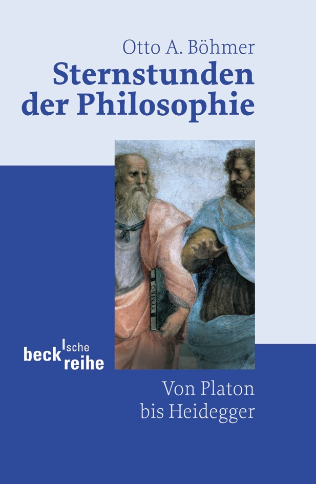 Abbildung von Böhmer, Otto A.   Sternstunden der Philosophie   2. Auflage   2004