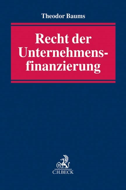 Recht der Unternehmensfinanzierung | Baums, 2016 | Buch (Cover)