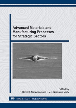 Abbildung von Ramesh Narayanan / Narayana Murty | Advanced Materials and Manufacturing Processes for Strategic Sectors | 1. Auflage | 2015 | Volumes 830-831 | beck-shop.de