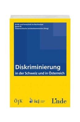 Abbildung von Diskriminierung in der Schweiz und in Österreich | 1. Auflage | 2015 | beck-shop.de