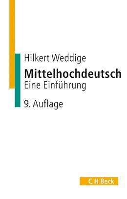 Abbildung von Weddige, Hilkert | Mittelhochdeutsch | 9., durchgesehene Auflage | 2015 | Eine Einführung