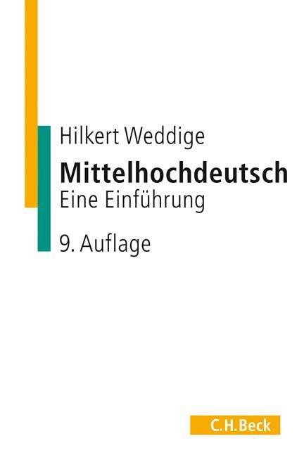 Cover: Hilkert Weddige, Mittelhochdeutsch