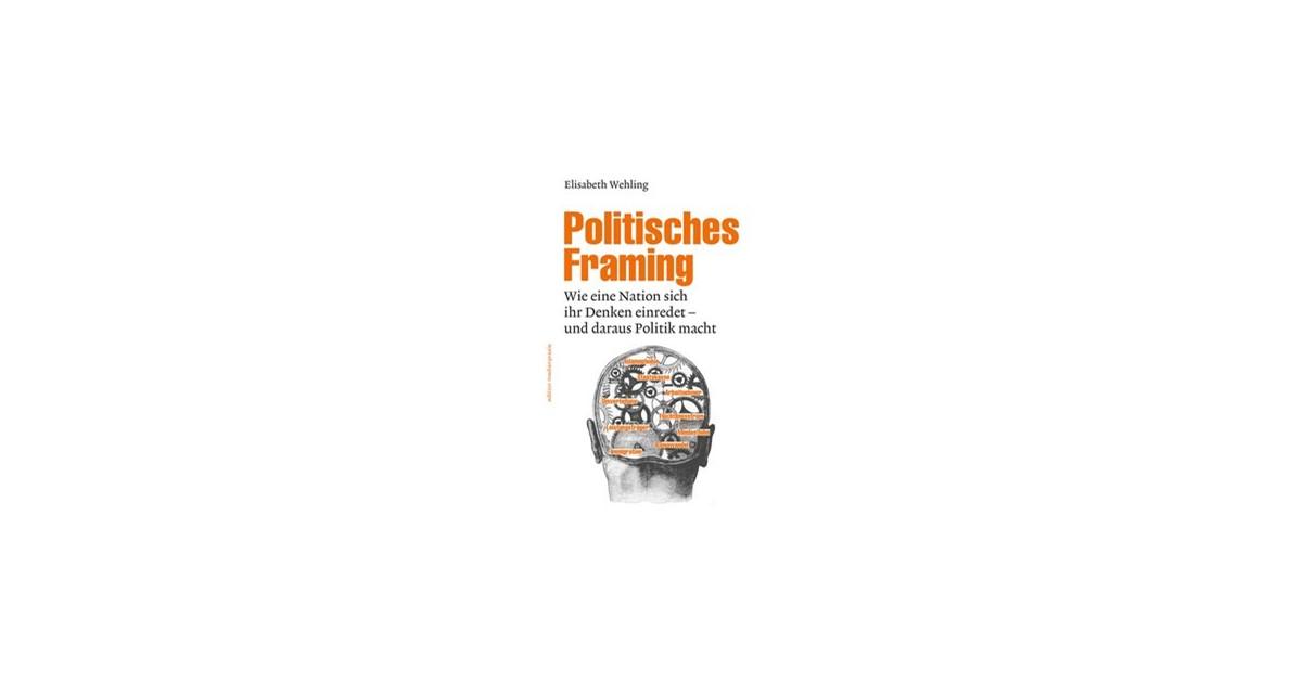 Politisches Framing   Wehling, 2016   Buch   beck-shop.de