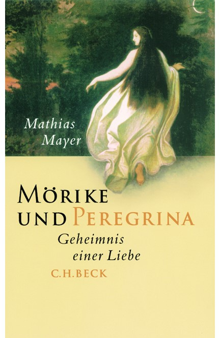 Cover: Mathias Mayer, Mörike und Peregrina