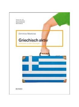 Abbildung von Mastoras | Griechisch aktiv | 3. Auflage | 2015 | Schlüssel zu den Übungen