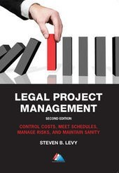 Legal Project Management | Levy | 2. Auflage, 2016 | Buch (Cover)
