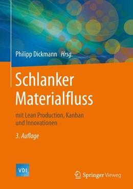 Abbildung von Dickmann   Schlanker Materialfluss   3. Aufl. 2015   2015   mit Lean Production, Kanban un...