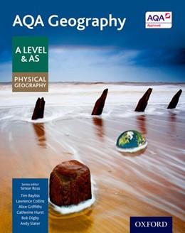 Abbildung von Ross / Bayliss | AQA Geography A Level & AS Physical Geography Student Book | 1. Auflage | 2016 | beck-shop.de