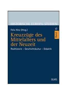 Abbildung von Hinz | Kreuzzüge des Mittelalters und der Neuzeit | 2015 | 2015 | Realhistorie - Geschichtskultu... | 15