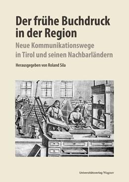 Abbildung von Sila | Der frühe Buchdruck in der Region | 1. Auflage | 2016 | 366 | beck-shop.de