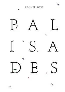 Abbildung von Rachel Rose. Palisades | 1. Auflage | 2015 | beck-shop.de