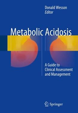 Abbildung von E.Wesson | Metabolic Acidosis | 1. Auflage | 2016 | beck-shop.de
