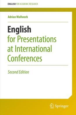 Abbildung von Wallwork   English for Presentations at International Conferences   2. Auflage   2016   beck-shop.de