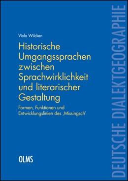 Abbildung von Wilcken | Historische Umgangssprachen zwischen Sprachwirklichkeit und literarischer Gestaltung | 2015. (Sprachvariation in Norddeutschland (SiN)). | 2015 | Formen, Funktionen und Entwick... | 121