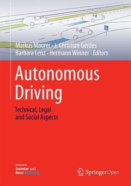 Abbildung von Maurer / Gerdes / Lenz / Winner | Autonomous Driving | 1st ed. 2016 | 2016 | Technical, Legal and Social As...