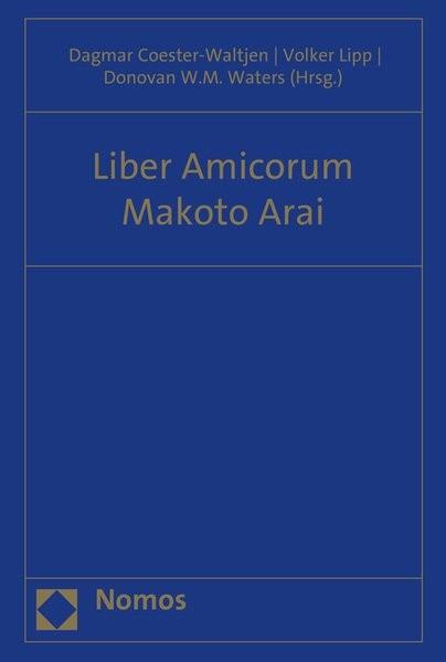 Liber Amicorum Makoto Arai | Coester-Waltjen / Lipp / Waters, 2015 | Buch (Cover)