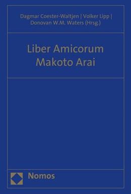 Abbildung von Coester-Waltjen / Lipp / Waters | Liber Amicorum Makoto Arai | 2015