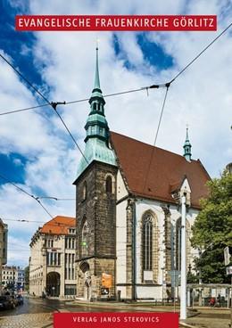 Abbildung von Winzeler | Evangelische Frauenkirche Görlitz | 2015