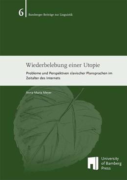 Abbildung von Meyer | Wiederbelebung einer Utopie | 2014 | Probleme und Perspektiven slav...