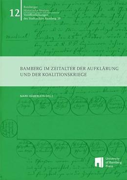 Abbildung von Häberlein | Bamberg im Zeitalter der Aufklärung und der Koalitionskriege | 1. Auflage | 2014 | beck-shop.de