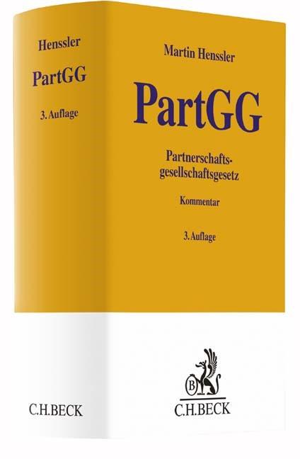 Partnerschaftsgesellschaftsgesetz: PartGG | Henssler | 3. Auflage, 2018 | Buch (Cover)