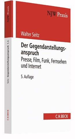 Abbildung von Seitz | Der Gegendarstellungsanspruch | 5., völlig neubearbeitete Auflage | 2017 | Presse, Film, Funk, Fernsehen ... | Band 33