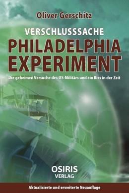 Abbildung von Gerschitz | Verschlusssache Philadelphia Experiment | 2015 | Die geheimen Versuche des US-M...