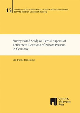 Abbildung von Honekamp | Survey-Based Study on Partial Aspects of Retirement Decisions of Private Persons in Germany | 2014