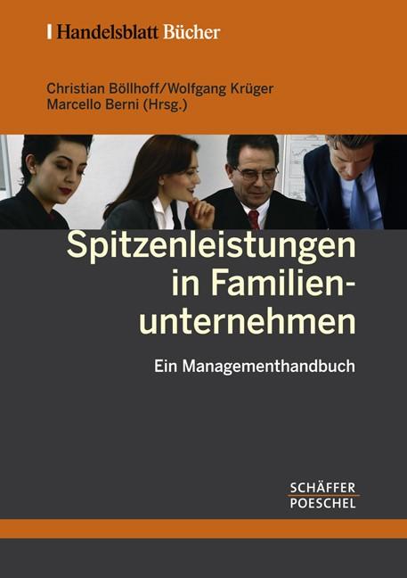 Spitzenleistungen in Familienunternehmen | Böllhoff / Krüger / Berni (Hrsg.) | Buch (Cover)