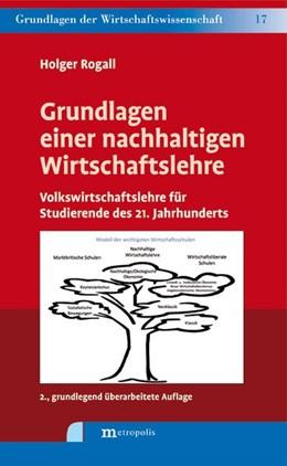 Abbildung von Rogall | Grundlagen einer nachhaltigen Wirtschaftslehre | 2. Auflage | 2015 | beck-shop.de