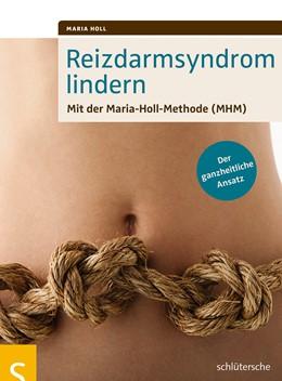 Abbildung von Holl   Reizdarmsyndrom lindern   2015   Mit der Maria-Holl-Methode (MH...